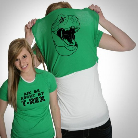 Ask Me About My T-Rex Shirt $16.99