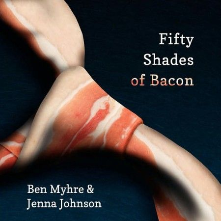 Fifty Shades of Bacon Cookbook $17.13